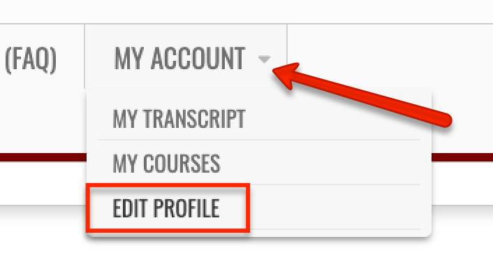 Screen capture of My Account button on the main menu. Annotations indicate where to click to edit your profile which is the third choice down under the My Account button.