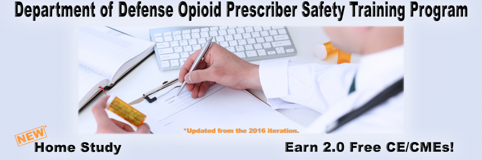 Link to the Department of Defense Opioid Prescriber Safety Training Program course.